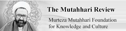 The Mutahhari Review